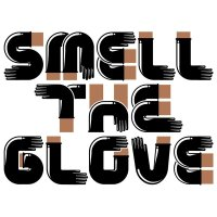 SMELL THE GLOVE PRINT